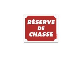 Panneau RÉSERVE DE CHASSE