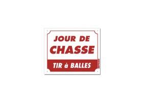Panneau JOUR DE CHASSE - TIR À BALLES