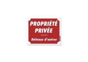Panneau PROPRIÉTÉ PRIVÉE - DÉFENSE D'ENTRER